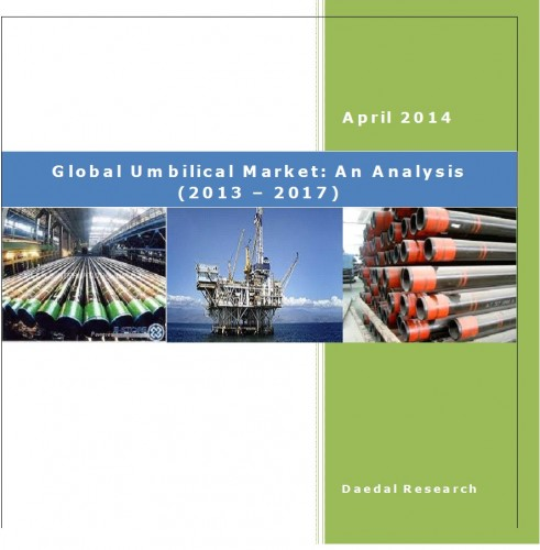 Global Umbilical Market (2013 – 2017) - Research and Consulting Firm