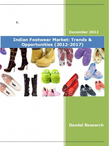 Indian Footwear Market (2012-2017) - Research and Consulting Firms