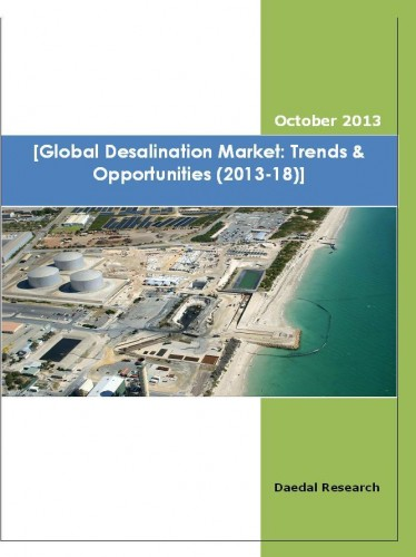 Global Desalination Market (2013-18) - Business Research Report