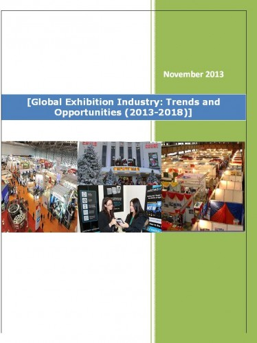 Global Exhibition Industry (2013-2018) - Market Research Solutions India