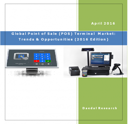Global Point of Sale (POS) Terminal Market (2016 Edition) - Business Research Report