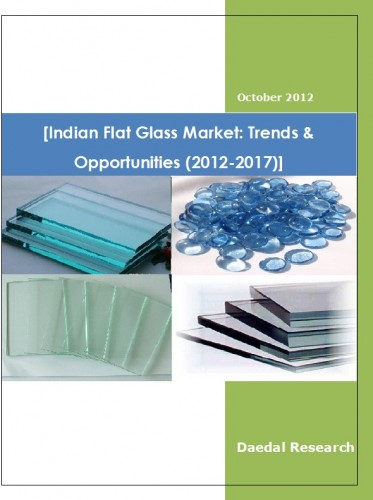 Flat Glass Market - Flat Glass Industry - Flat Glass Manufacturers - Flat Glass Report