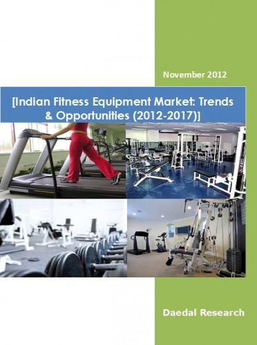 Indian Fitness Equipment Market (2012-2017) - Research and Consulting Firm