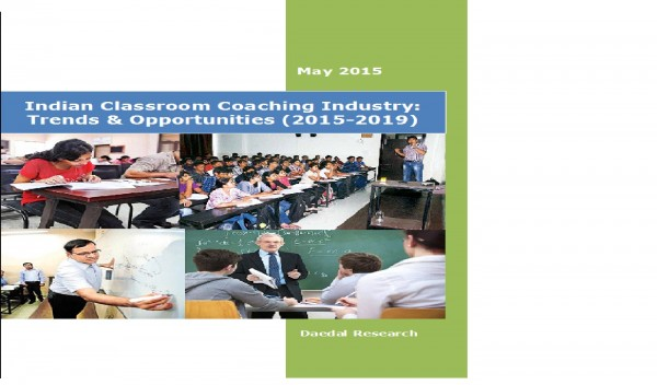 Indian Classroom Coaching Industry (2015-2019) - Business Research Companies