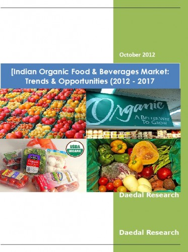 Indian Organic Food & Beverages Market (2012 - 2017) - Market Research Companies