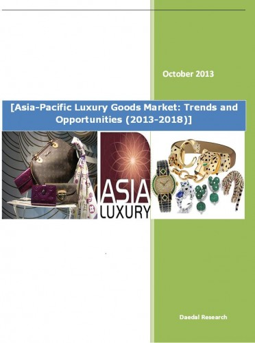 Asia-Pacific Luxury Goods Market (2013-2018) - Research and Consulting Firm