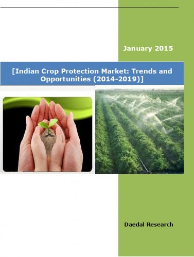 Indian Crop Protection Market (2014-2019) - Business Research Reports