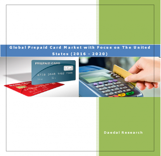 Global Prepaid Card Market with Focus on The United States (2016 - 2020)