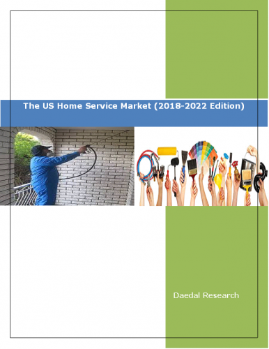 The US Home Service Market Report (2018-2022 Edition), US Home Services Report