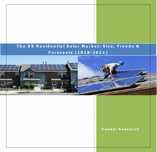 The US Residential Solar Power Market Report: Size, Trends & Forecasts (2018-2022)
