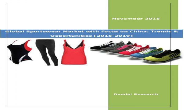 Global Sportswear Market with Focus on China (2015-2019) - Business Market Research Reports
