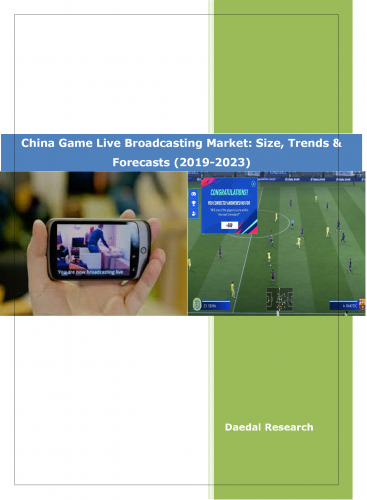 Best China Game Broadcasting Market Report
