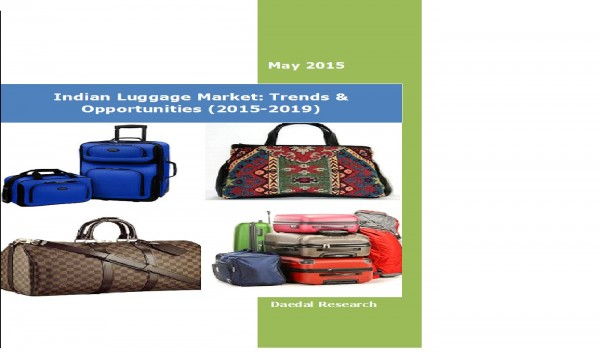 Indian Luggage Market (2015-2019) - Business Research Report