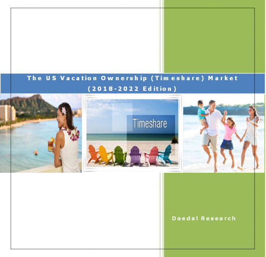 The US Vacation Ownership (Timeshare) Market Report (2018-2022 Edition)