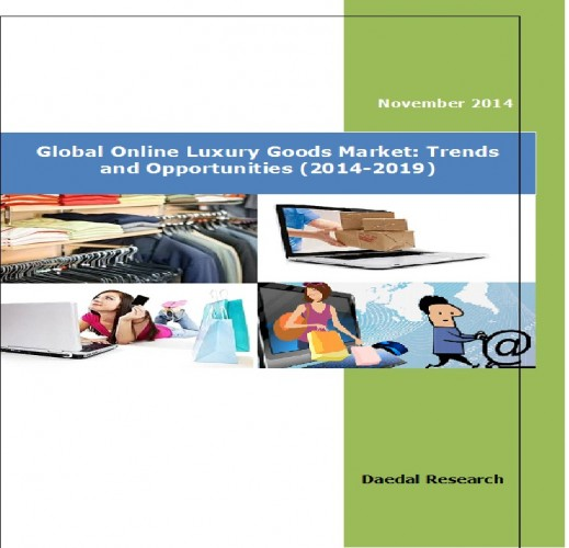 Global Online Luxury Goods Market (2014-2019) - Business Research Reports