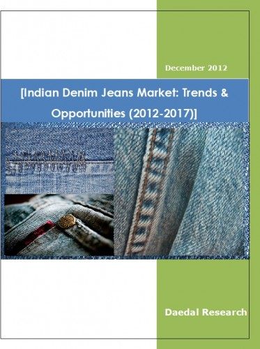 Indian Denim Jeans Market (2012-2017) - Business Research Reports
