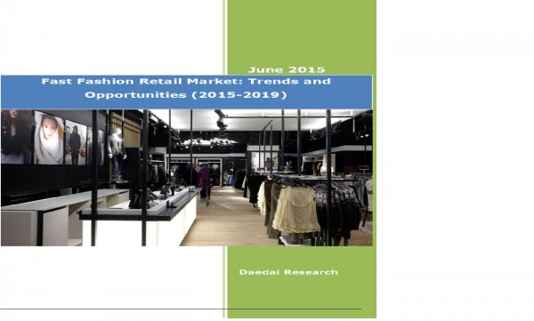 Global Fast Fashion Retail Industry (2015-2019) - Research and Consulting Firms
