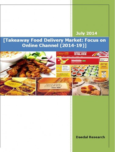 Global Takeaway Food Delivery Market (2014-2019) - Market Research Companies
