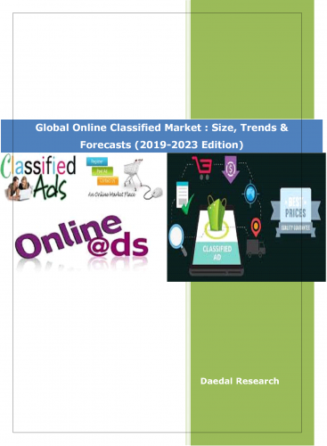 Best Global Online Classified Market Research Reports: Size, Trends & Forecasts 2019-2023 at Daedal Research