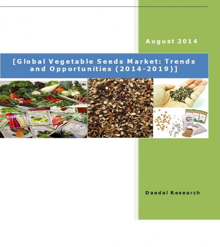 Global Vegetable Seeds Market (2014-2019) - Research and Consulting Firm