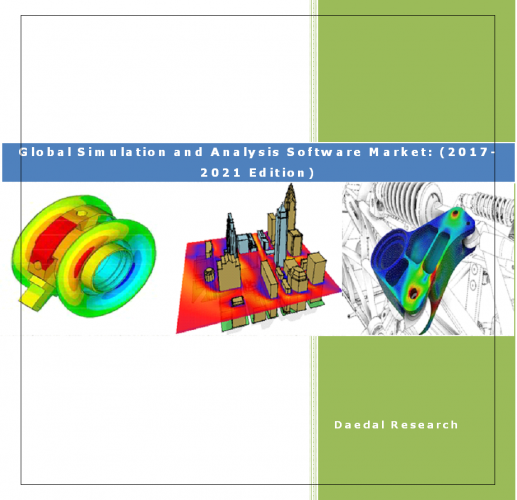 Global Simulation and Analysis Software Market Report: (2017-2021 Edition)