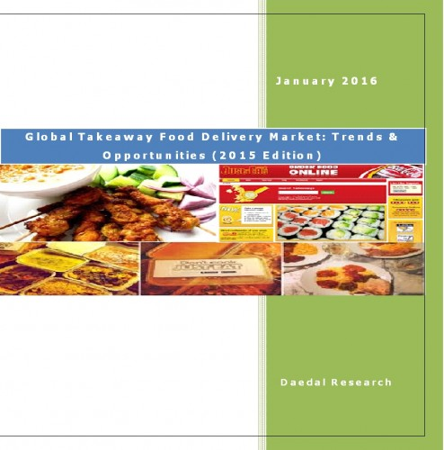Global Takeaway Food Delivery Market (2015 Edition) - Business Research Reports