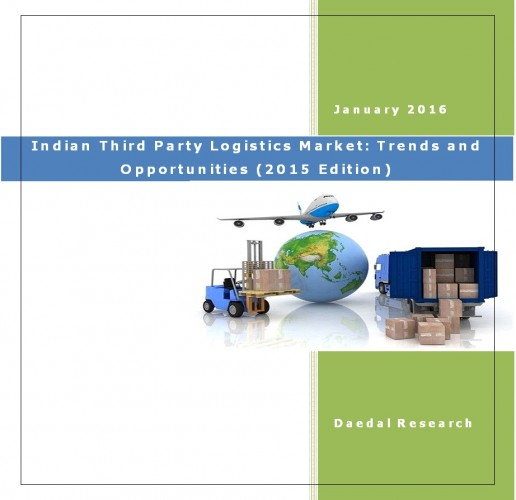 Indian Third Party Logistics Market (2015 Edition) - Business Market Research Reports