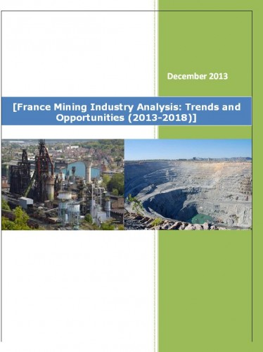 France Mining Industry Analysis (2013-2018) - Market Research Reports India