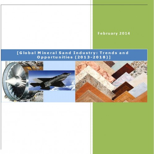 Global Mineral Sand Industry (2013-2018) - Business Research Companies