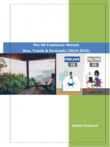 The US Freelancer Market & Freelance Industry Report 2019-20 || Daedal Research
